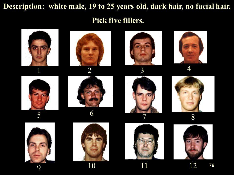 Description: white male, 19 to 25 years old, dark hair, no facial hair.