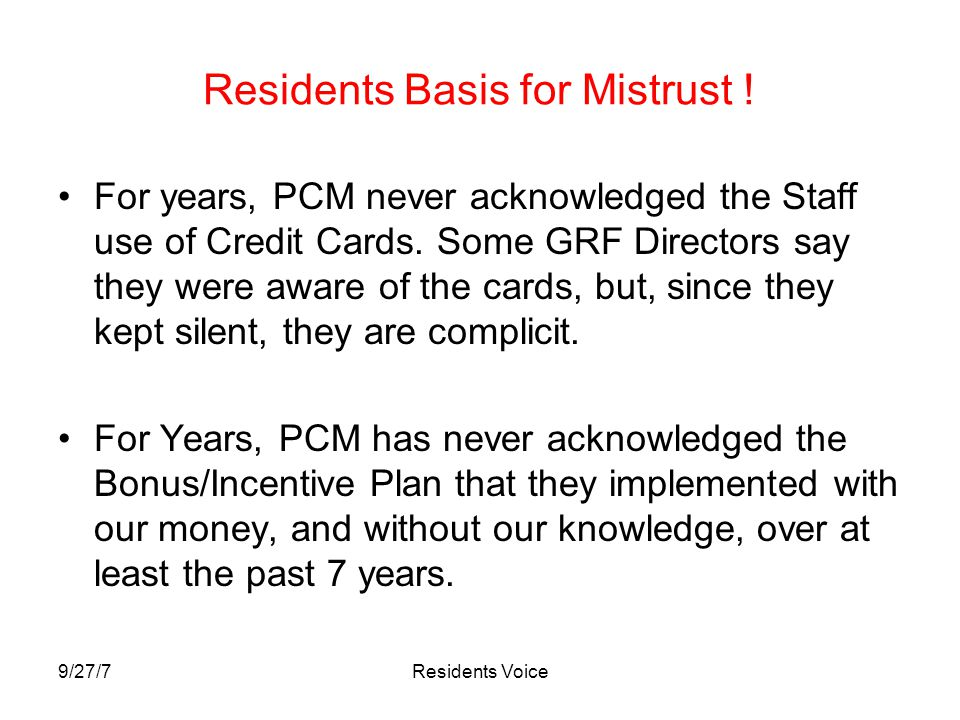 9/27/7Residents Voice Residents Basis for Mistrust .