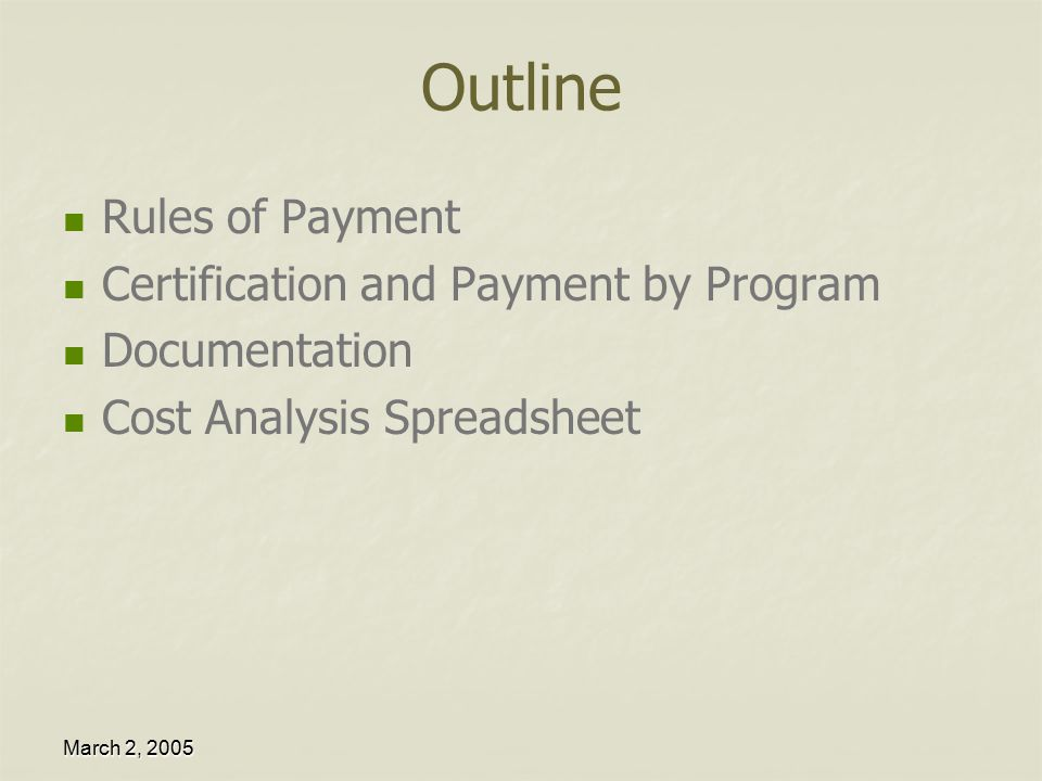 March 2, 2005 Who Pays for What Program.