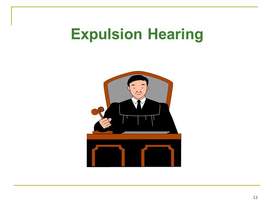 13 Expulsion Hearing