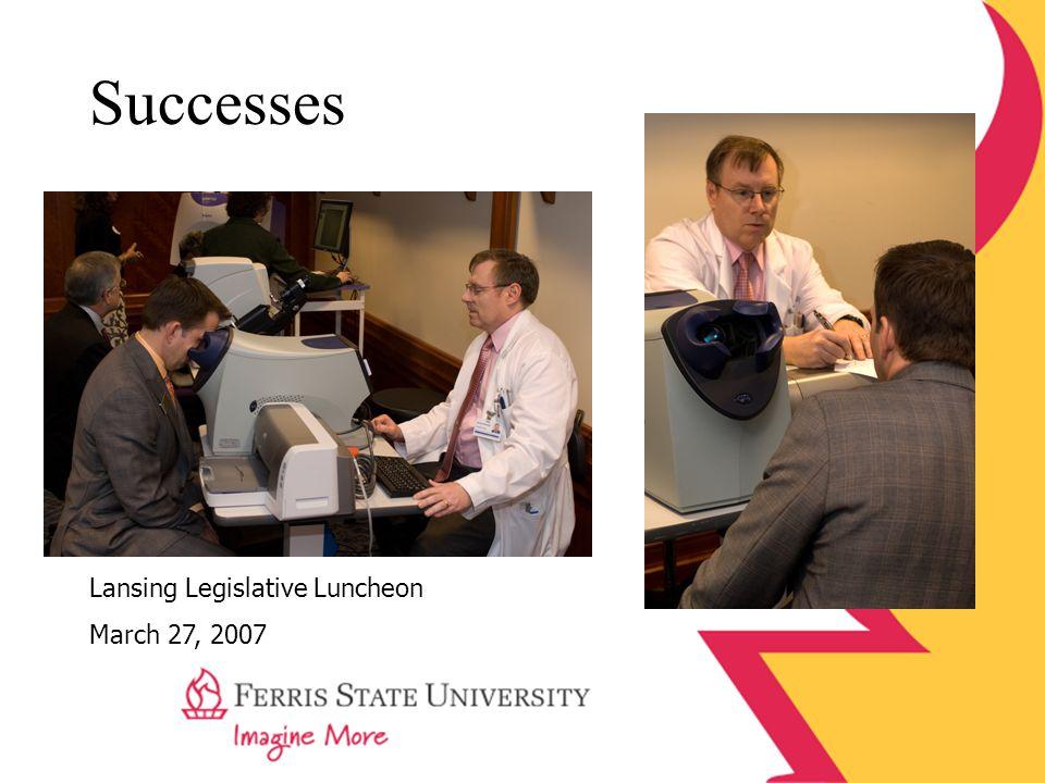 Successes Lansing Legislative Luncheon March 27, 2007