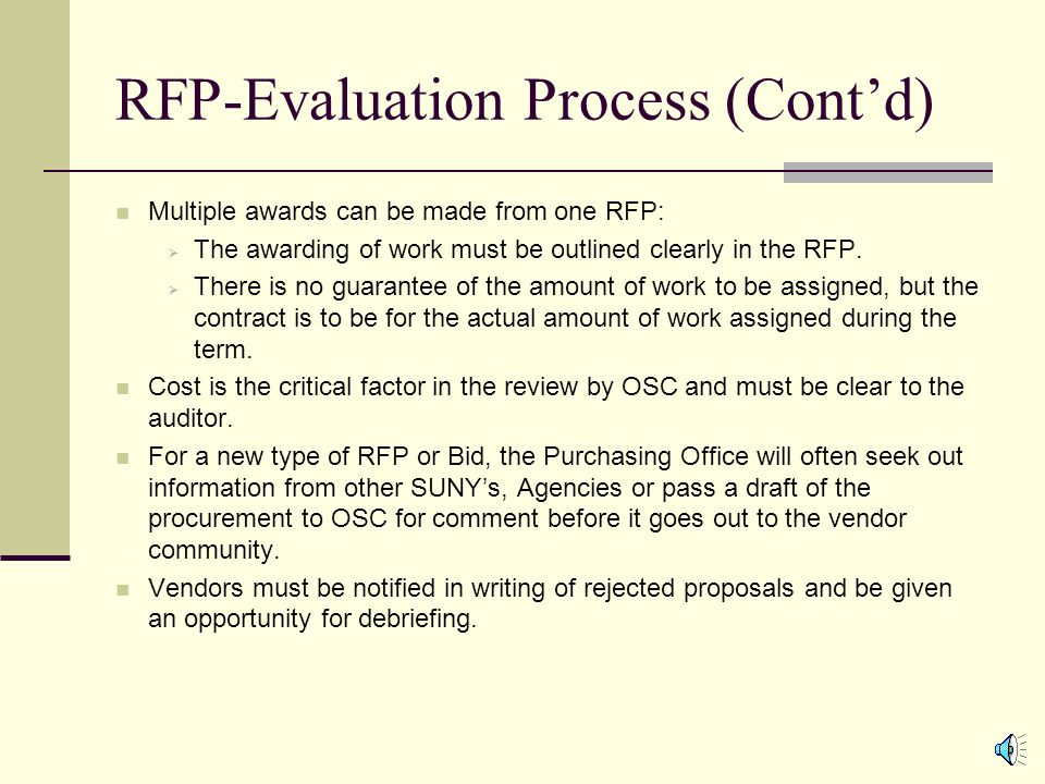 RFP-Evaluation Process (Cont'd) Most cost awards are based on a formula.