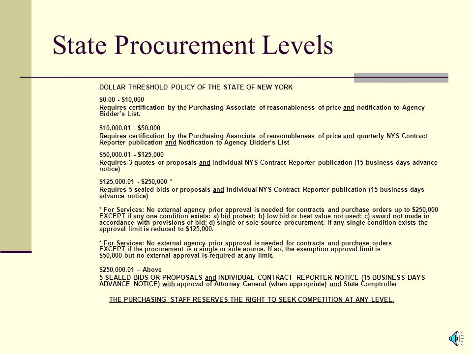 NYS Procurement Policy It is the policy of the University at Albany, SUNY that utilization of preferred sources occur whenever possible.