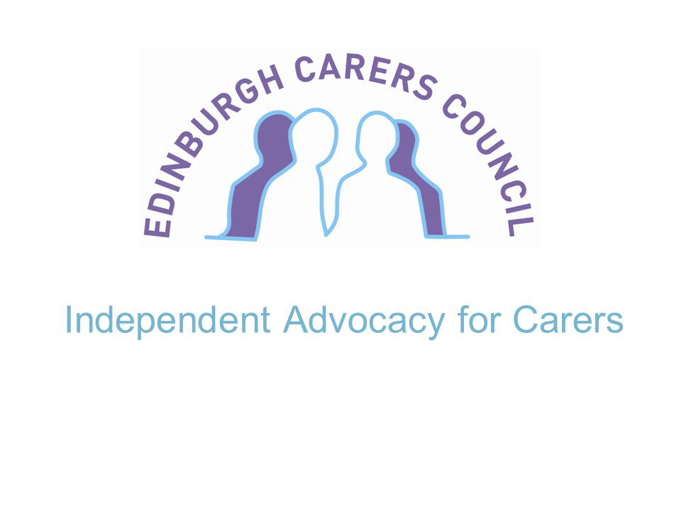 Independent Advocacy for Carers