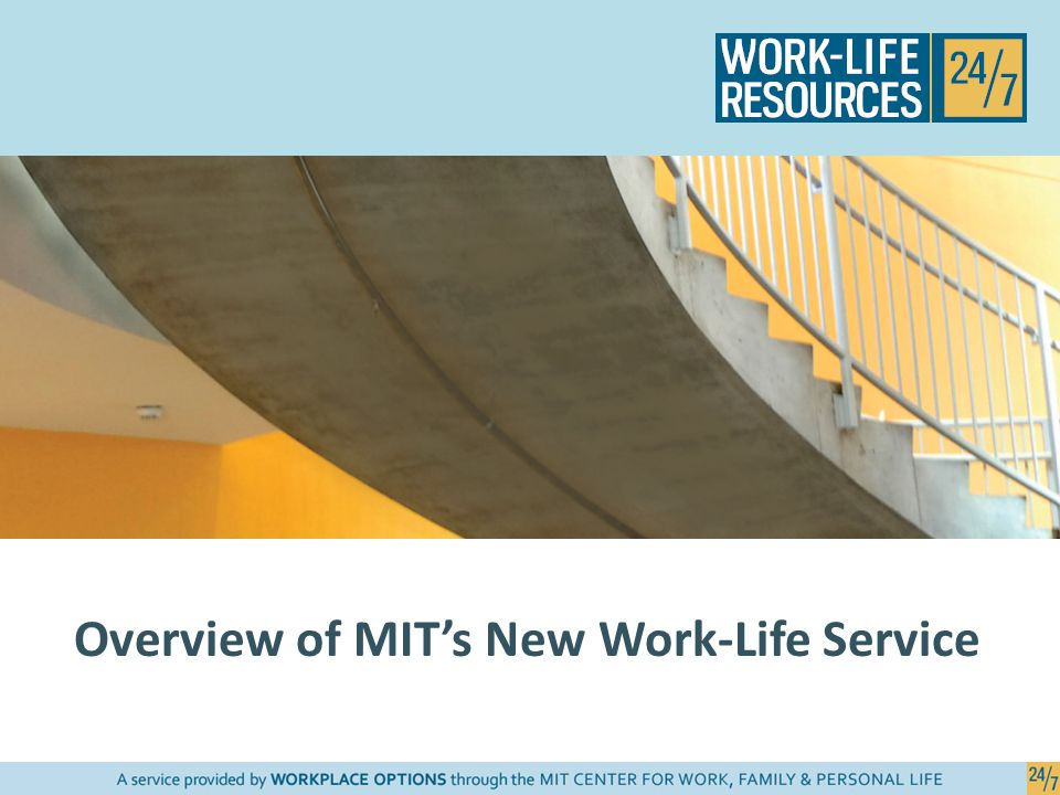 What does Work-Life Resources 24/7 offer.