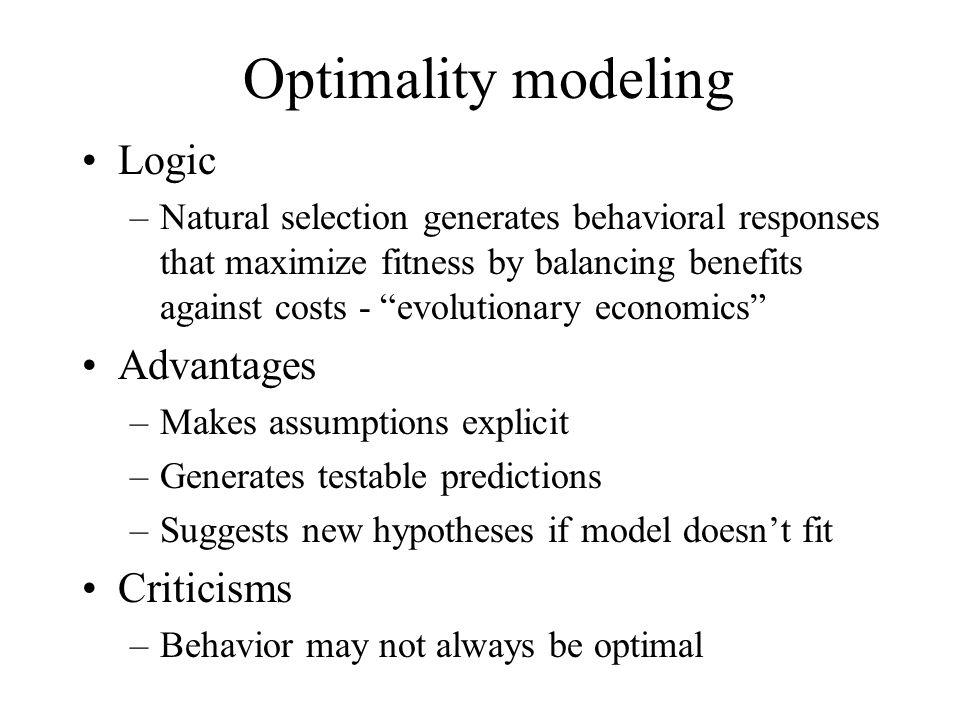 Optimality model elements Decision variable –Behavioral option, e.g.