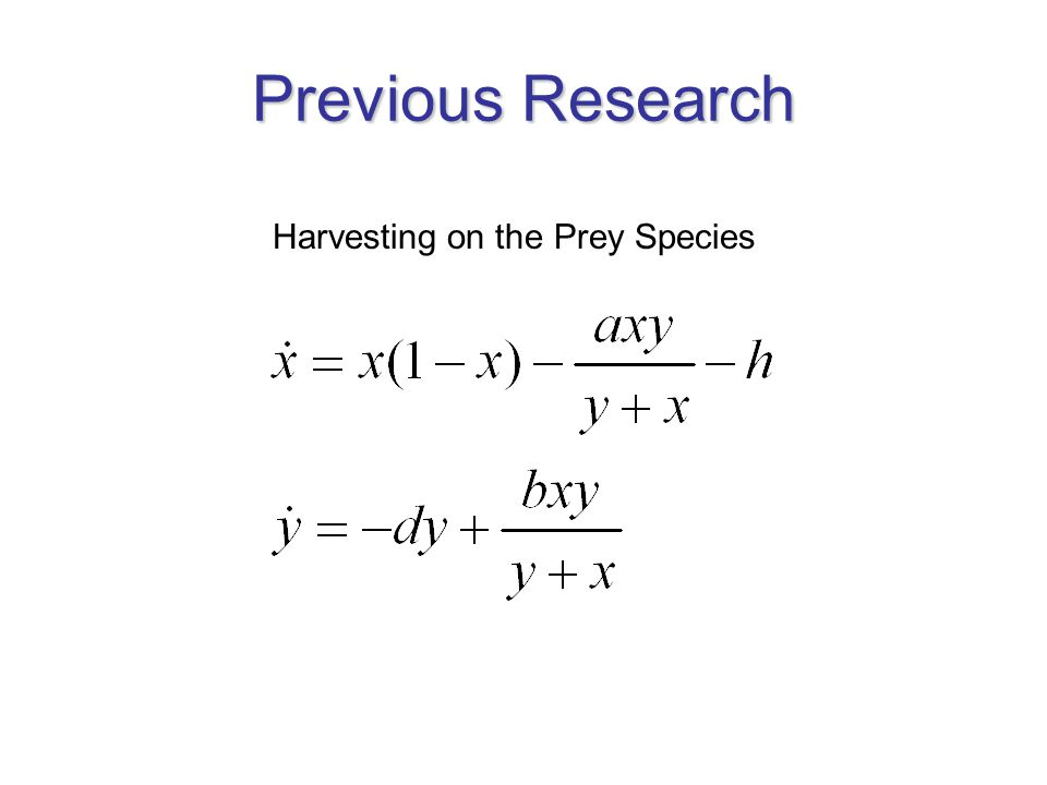 Previous Research Harvesting on the Prey Species