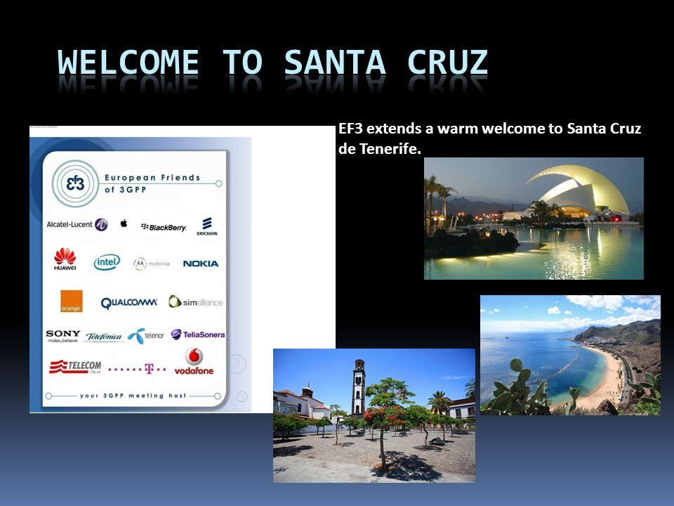 EF3 extends a warm welcome to Santa Cruz de Tenerife.