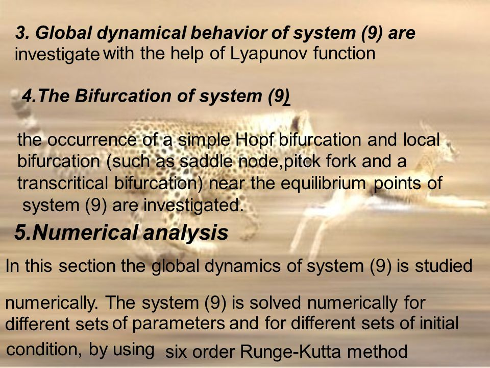 4.The Bifurcation of system (9) the occurrence of a simple Hopf bifurcation and local bifurcation (such as saddle node,pitck fork and a transcritical