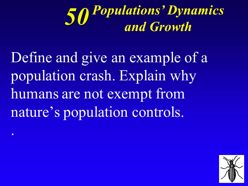 * *Population density is the number of individuals in a population found within a defined area or volume.