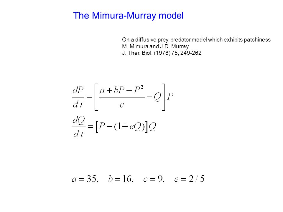 The Mimura-Murray model On a diffusive prey-predator model which exhibits patchiness M.