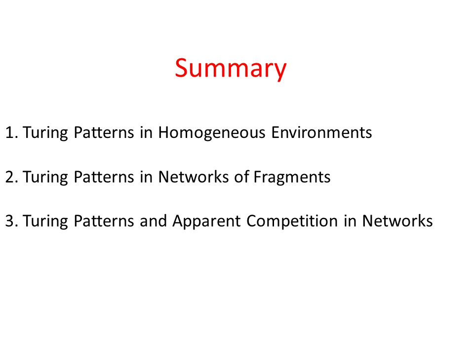 1. Turing Patterns in Homogeneous Environments