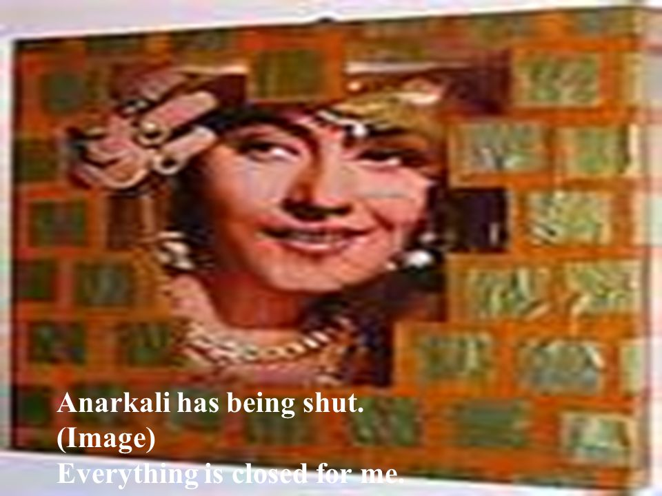 Anarkali has being shut. (Image) Everything is closed for me.