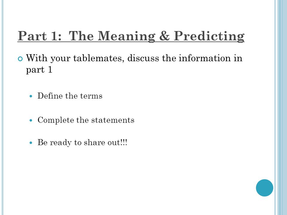 Part 1: The Meaning & Predicting Predator: an animal that hunts & kills another animal for food/energy Prey: an animal being hunted & eaten by another animal
