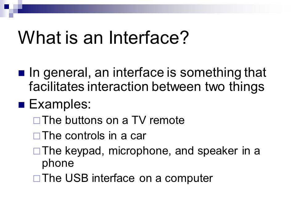 What is an Interface.