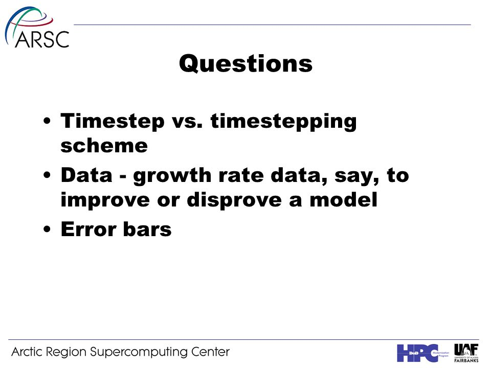 Questions Timestep vs.