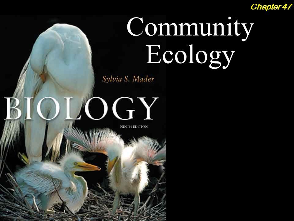 Community Ecology Chapter 47