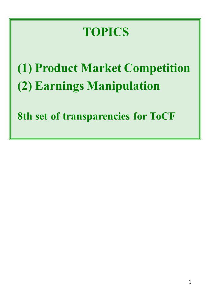 22 INTERTEMPORAL MANIPULATIONS (1) Topical: 3G mobile, ENRON, Worldcom, etc.