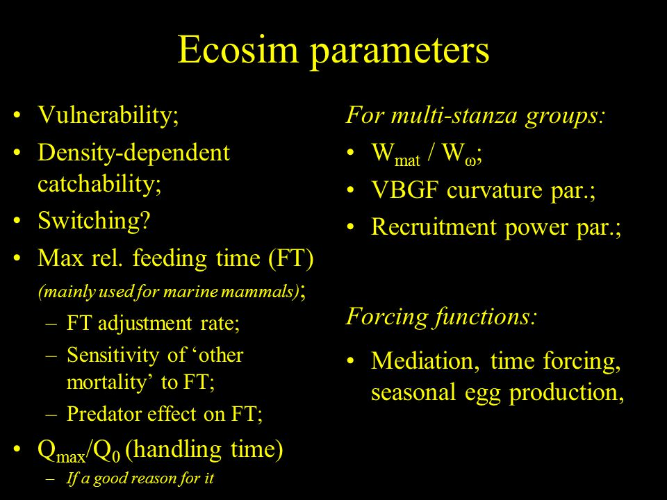 Ecosim parameters Vulnerability; Density-dependent catchability; Switching.
