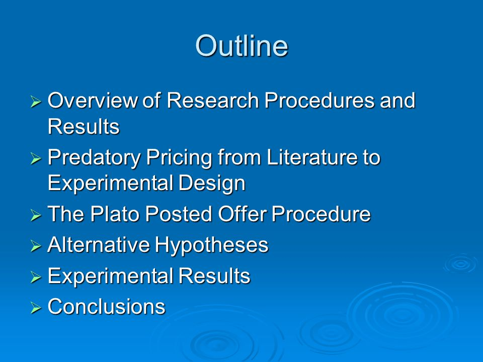 Overview of Research Procedures and Results  Assumptions 1.