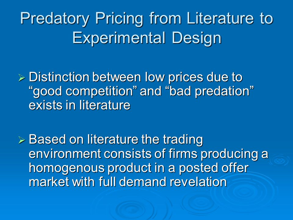 Predatory Pricing from Literature to Experimental Design 1.