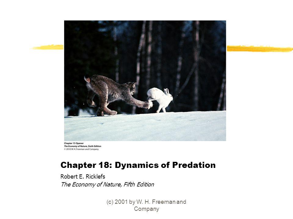 Chapter 18: Dynamics of Predation Robert E.