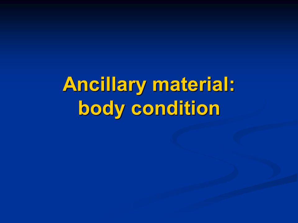 Ancillary material: body condition