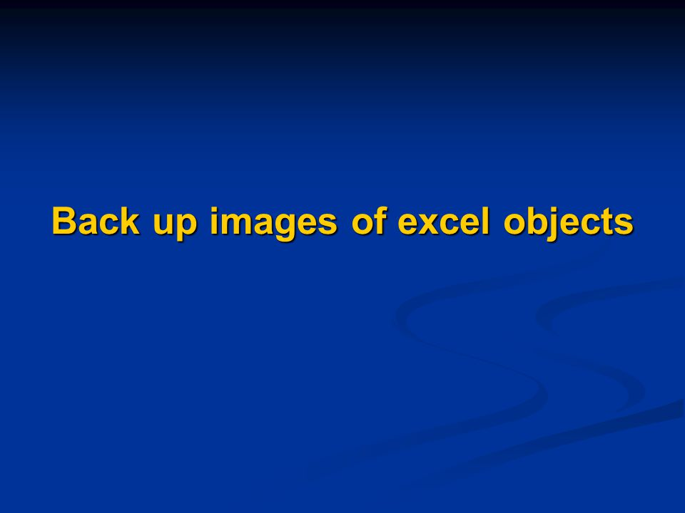Back up images of excel objects