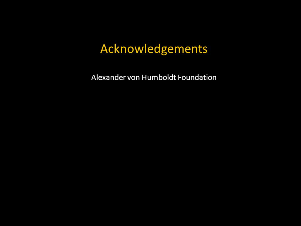 Acknowledgements Alexander von Humboldt Foundation
