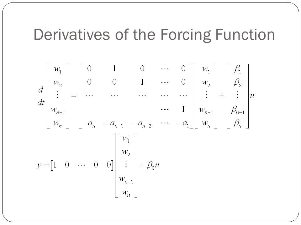 Derivatives of the Forcing Function