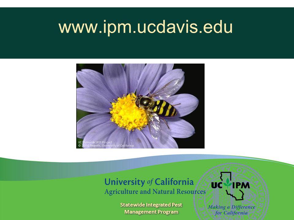 www.ipm.ucdavis.edu Statewide Integrated Pest Management Program