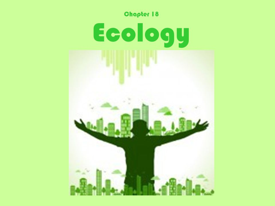Ecology Chapter 18