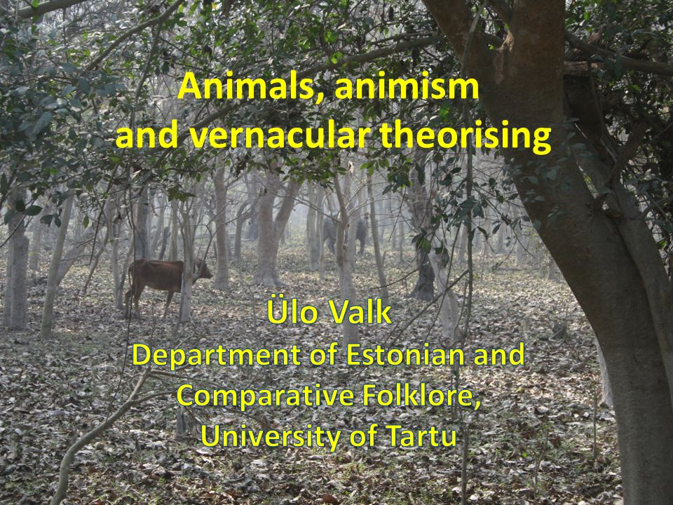 Contents: 1) proverbs as statements of belief, 2) animals in neo-animist studies 3) proverbs about animals' identity (Arvo Krikmann 1999) 4) Human-animal transformations: cases fromNorth Eastern India 5) Conclusion