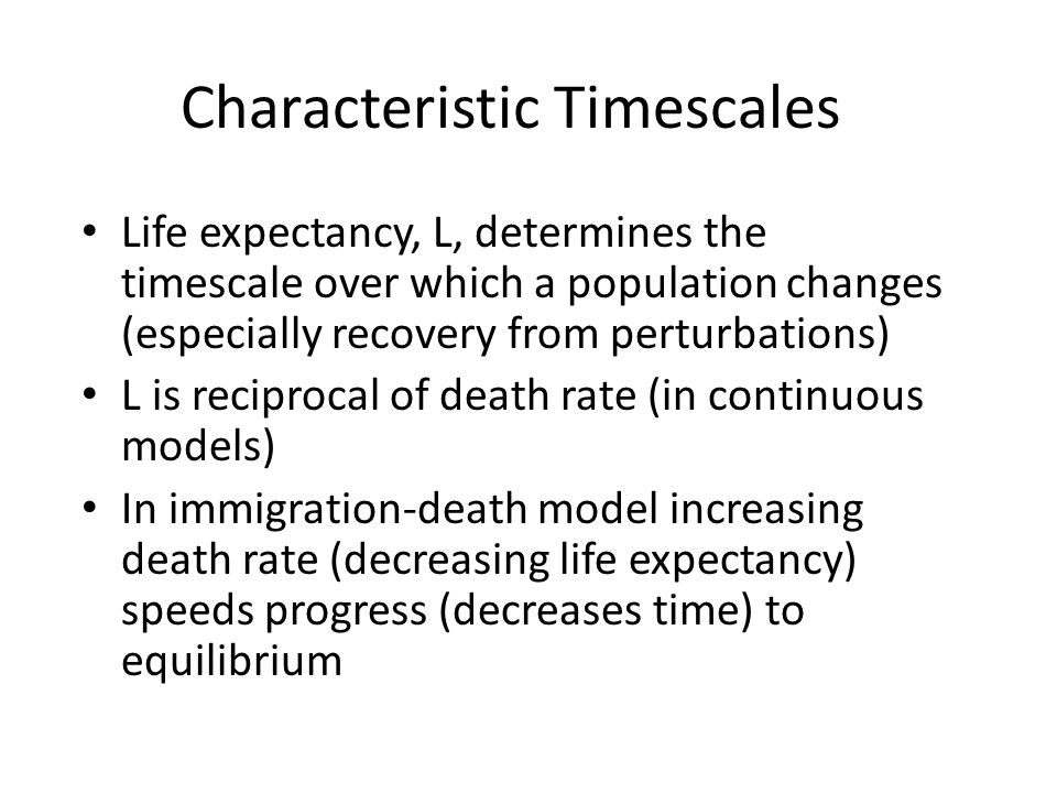 Monte Carlo Iteration Calculate time to next event Calculate which event has occurred –  /T is probability of immigration –  N/T is probability of death Change population Calculate T