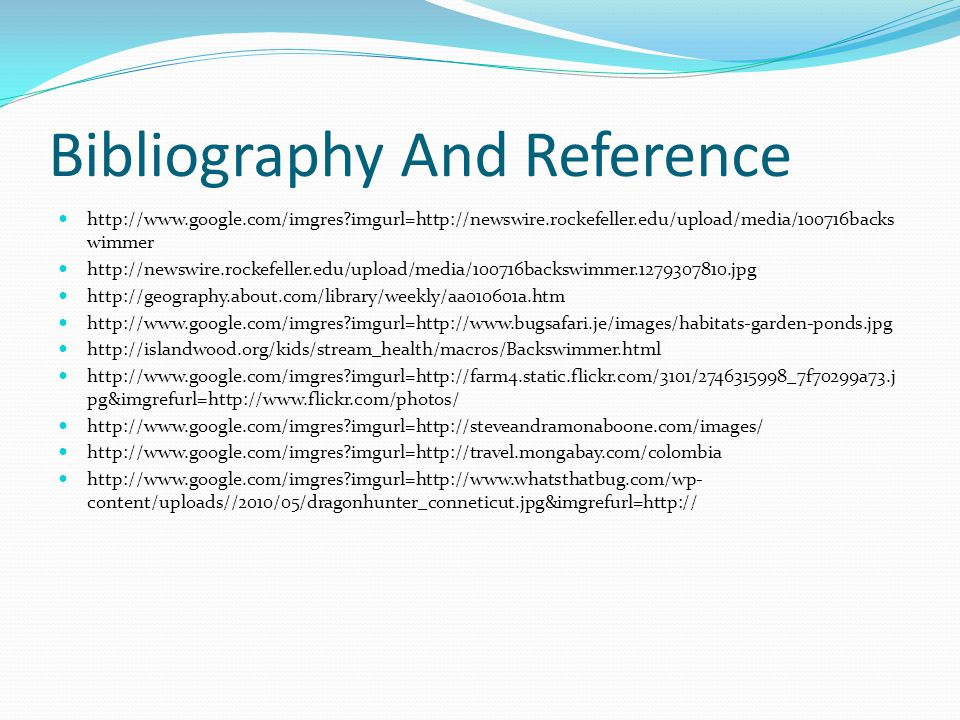 Bibliography And Reference http://www.google.com/imgres?imgurl=http://newswire.rockefeller.edu/upload/media/100716backs wimmer http://newswire.rockefe