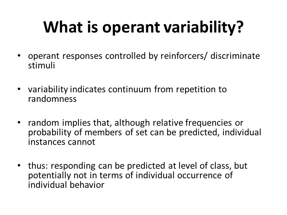 What is operant variability.