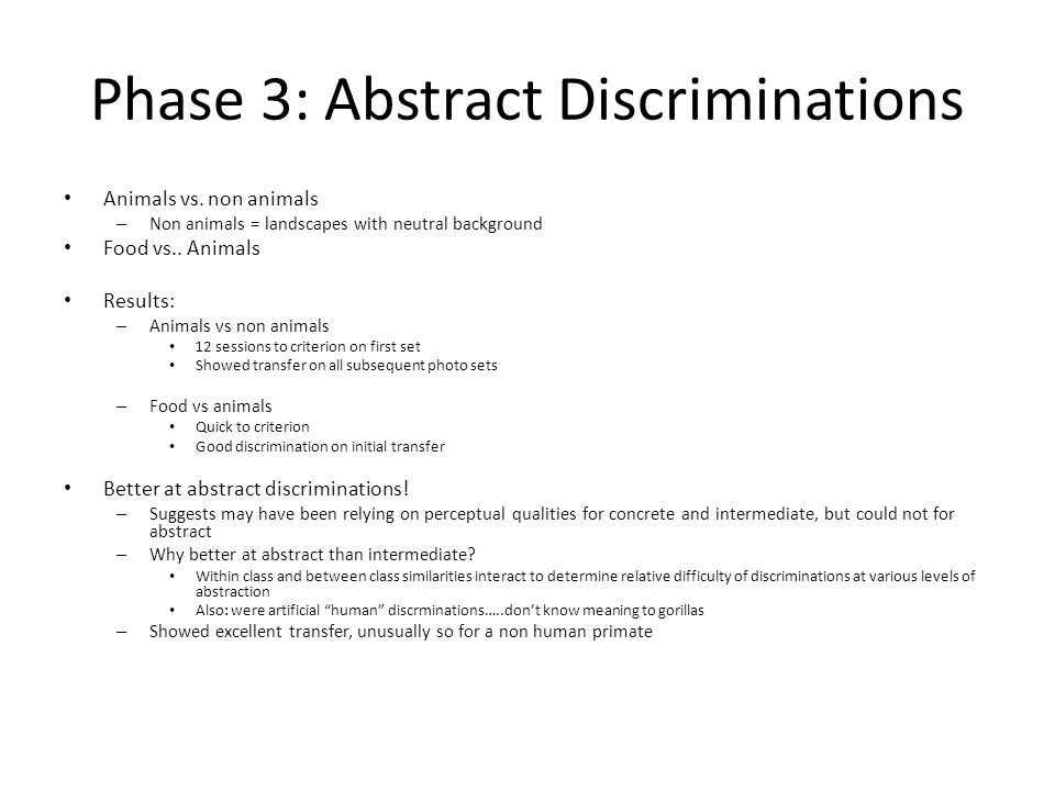 Phase 3: Abstract Discriminations Animals vs.