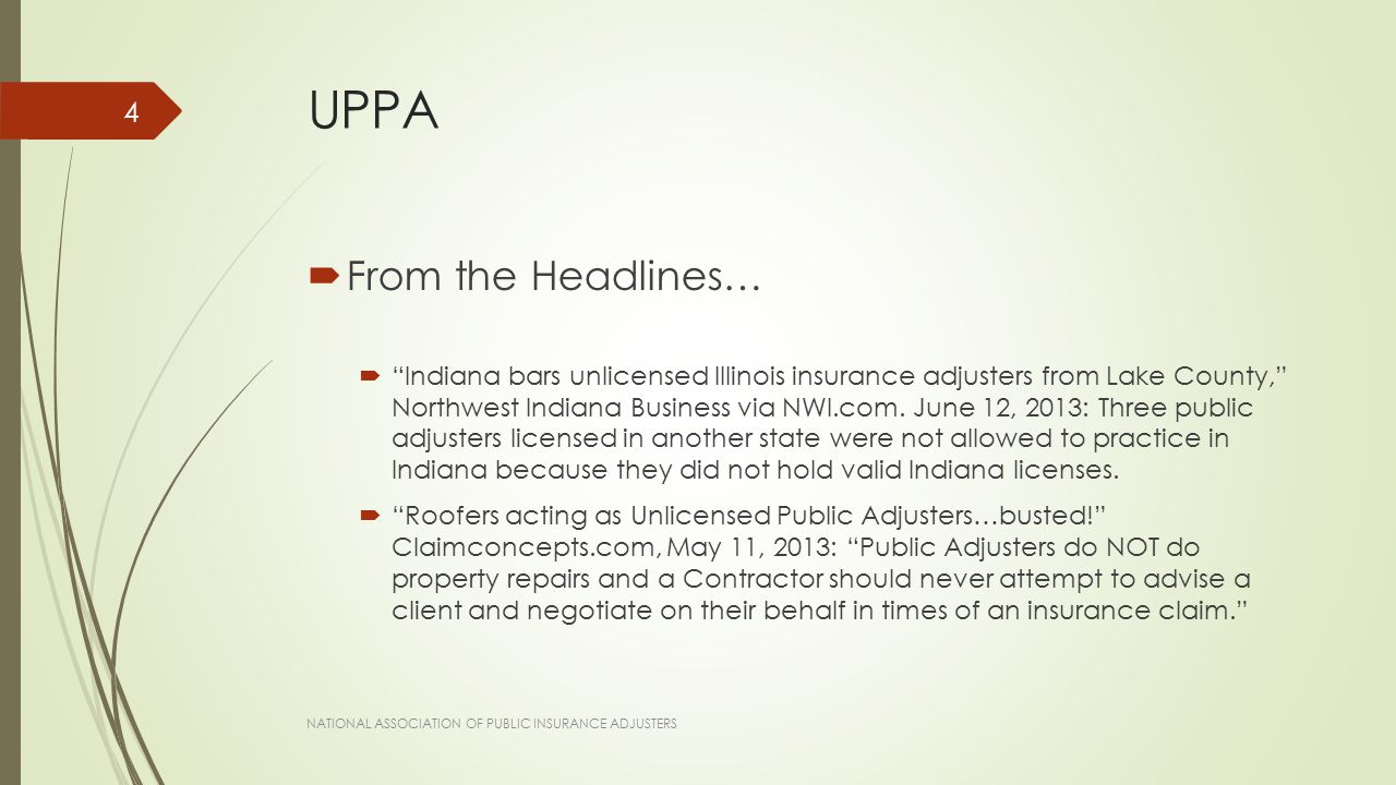 "UPPA  From the Headlines…  ""Indiana bars unlicensed Illinois insurance adjusters from Lake County,"" Northwest Indiana Business via NWI.com. June 12,"