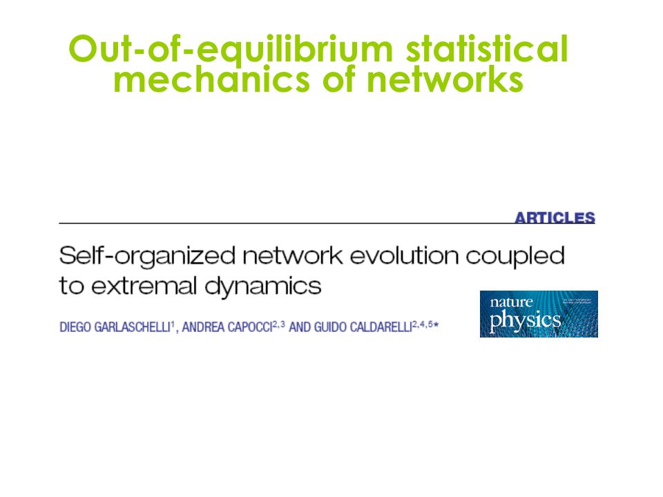 Out-of-equilibrium statistical mechanics of networks