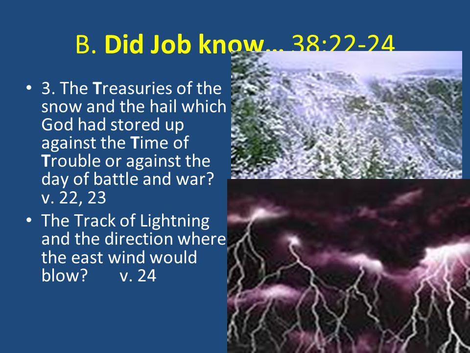 B.Did Job know… 38:25-27 4.