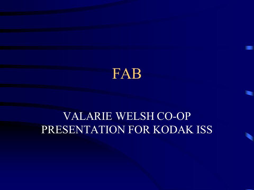FAB VALARIE WELSH CO-OP PRESENTATION FOR KODAK ISS