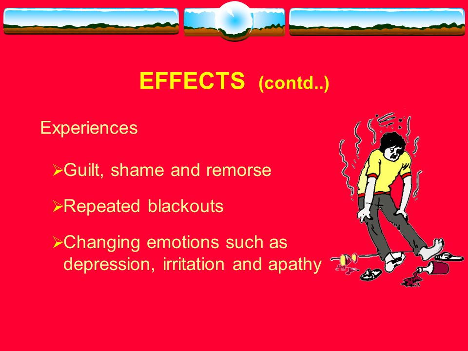 EFFECTS  Normal state is pain and discomfort  Unlikely to experience euphoria  Experiences suicidal thoughts / may attempt suicide ……..