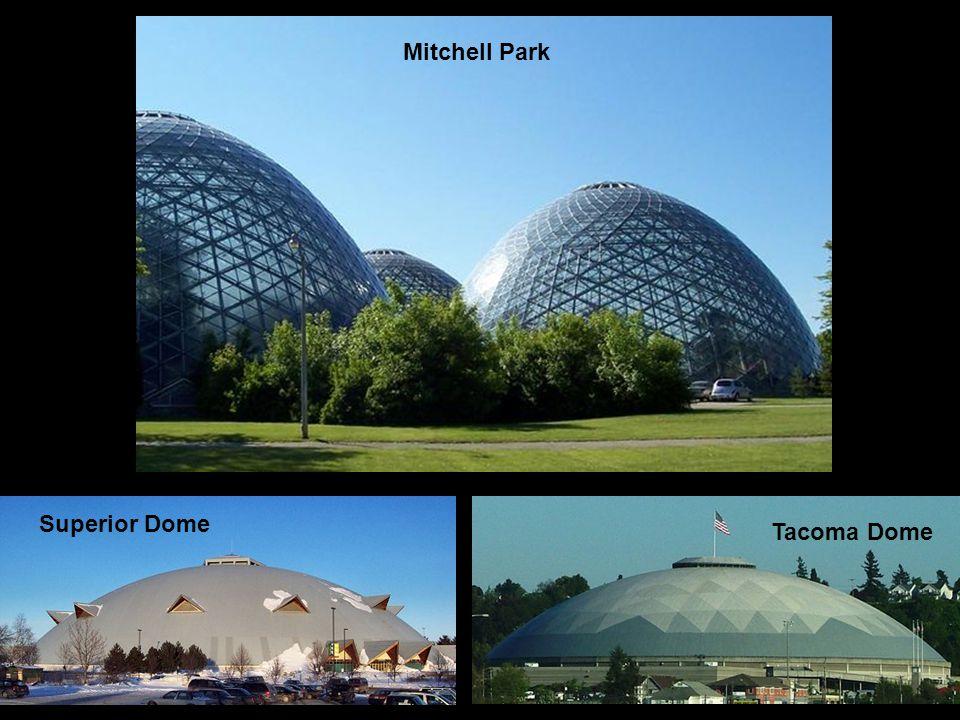 Mitchell Park Superior Dome Tacoma Dome