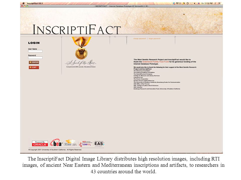 The InscriptiFact Digital Image Library distributes high resolution images, including RTI images, of ancient Near Eastern and Mediterranean inscriptions and artifacts, to researchers in 43 countries around the world.