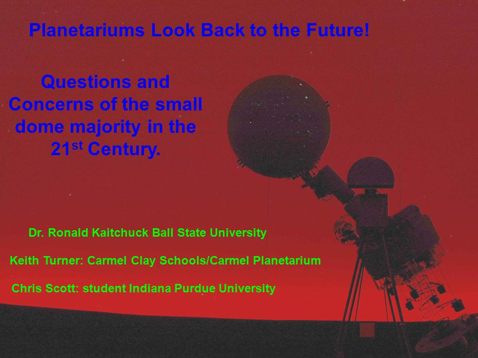 Main Points of Discussion  Overview of our Facilities  What is a Planetarium today.
