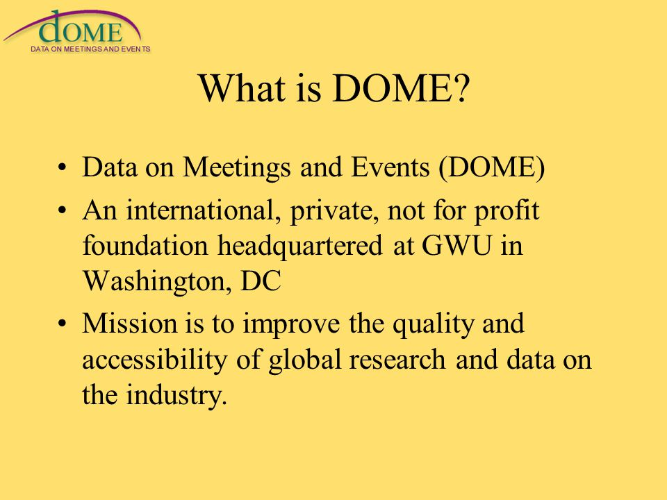 What is DOME.