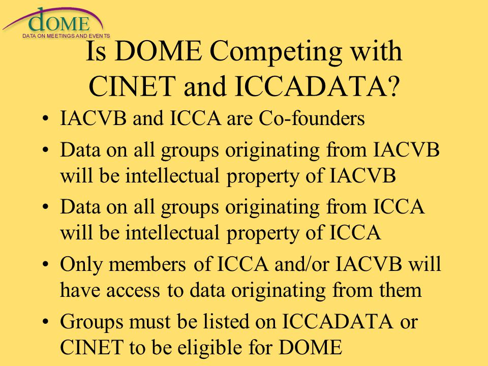 Is DOME Competing with CINET and ICCADATA.