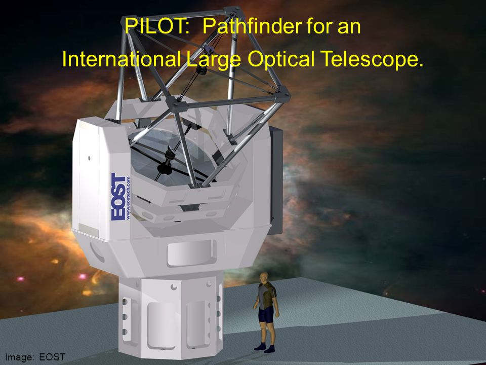 Image: EOST PILOT: Pathfinder for an International Large Optical Telescope.