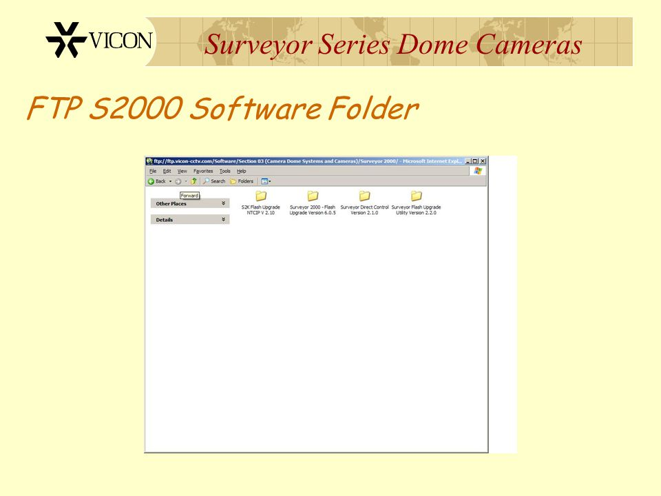 Surveyor Series Dome Cameras FTP S2000 Software Folder