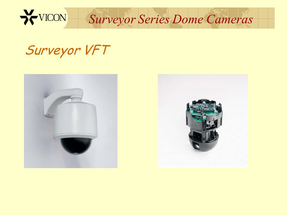 Surveyor Series Dome Cameras Surveyor VFT